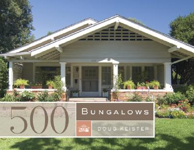 500 Bungalows By Keister, Douglas