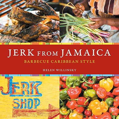 Jerk from Jamaica By Willinsky, Helen/ Anderson, Ed (PHT)